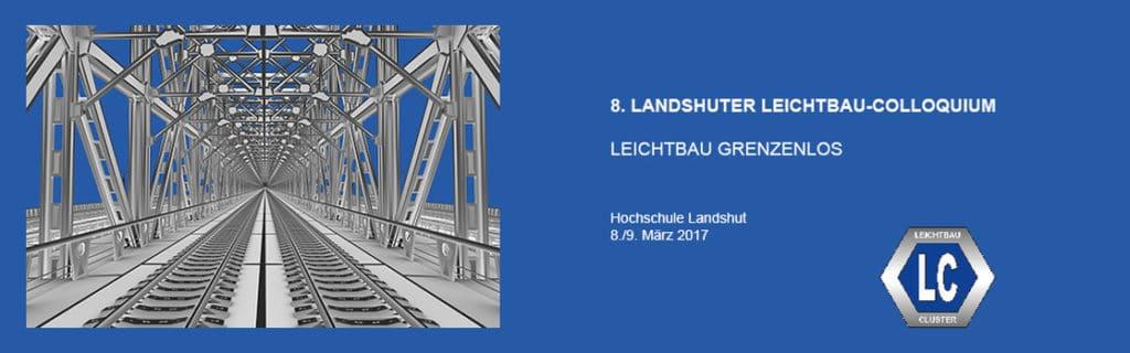 8. Landshuter Leichtbau-Colloquium @ Hochschule Landshut | Landshut | Bayern | Deutschland