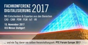 Fachkonferenz Digitalisierung 2017 @ ICS Messe Stuttgart | Stuttgart | Baden-Württemberg | Deutschland